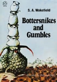 Bottersnikes and Gumbles by SA Wakefield, ill. by Desmond Digby