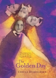 Golden Day by Ursula Dubosarsky