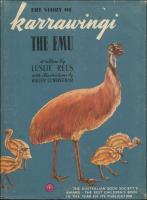 Karrawingi the Emu by Leslie Rees