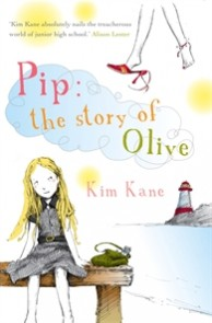 Pip: The Story of Olive by Kim Kane