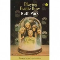 Playing Beattie Bow by Ruth Park****