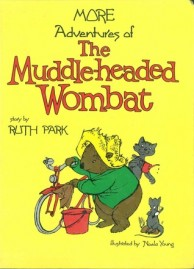 The Muddle-headed Wombat by Ruth Park