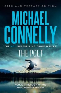The Poet by Michael Connelly 25th anniversary edition